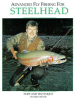 Advanced Fly Fishing For Steelhead