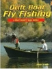 Drift Boat Fly Fishing